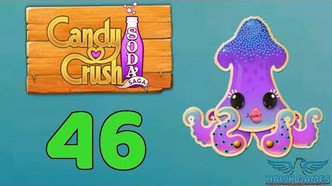 Candy Crush Soda Saga Level 46 (Bubble mode) - 3 Stars Walkthrough, No Boosters