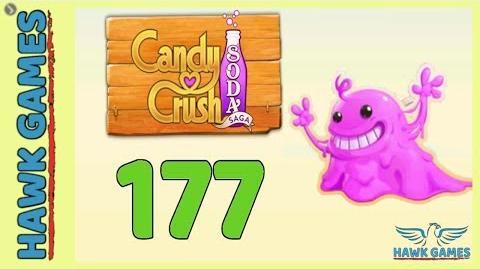 🌳 Candy Crush Soda Saga Level 177 (Bubble Gum mode) - 3 Stars Walkthrough, No Boosters