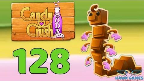 Candy Crush Soda Saga 🍾 Level 128 (Chocolate mode) - 3 Stars Walkthrough, No Boosters
