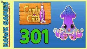 Candy Crush Soda Saga Level 301 (Soda mode) - 3 Stars Walkthrough, No Boosters