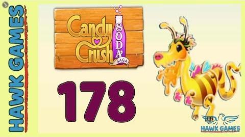 🌳 Candy Crush Soda Saga Level 178 Hard (Honey mode) - 3 Stars Walkthrough, No Boosters