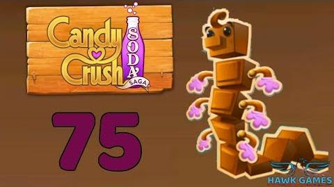 Candy Crush Soda Saga Level 75 Hard (Chocolate mode) - 3 Stars Walkthrough, No Boosters