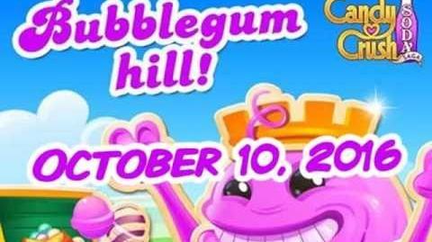 Candy Crush Soda Saga - Bubblegum Hill - October 10, 2016
