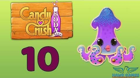 Candy Crush Soda Saga Level 10 Hard (Bubble mode) - 3 Stars Walkthrough, No Boosters
