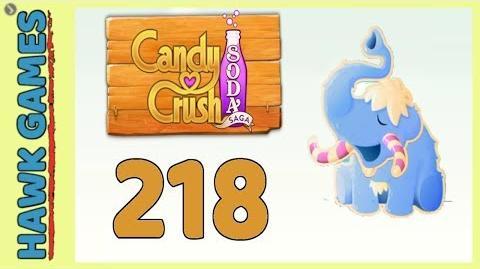 Candy Crush Soda Saga Level 218 Hard (Frosting mode) - 3 Stars Walkthrough, No Boosters