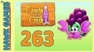 Candy Crush Soda Saga Level 263 (Jam mode) - 3 Stars Walkthrough, No Boosters