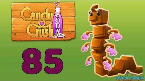 Candy Crush Soda Saga Level 85 Hard (Chocolate mode) - 3 Stars Walkthrough, No Boosters