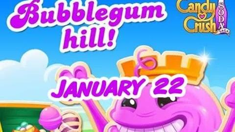 Candy Crush Soda Saga - Bubblegum Hill - January 22