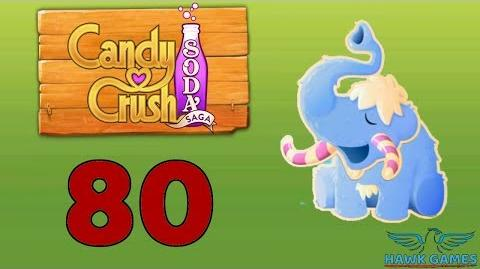 Candy Crush Soda Saga Level 80 Super Hard (Frosting mode) - 3 Stars Walkthrough, No Boosters
