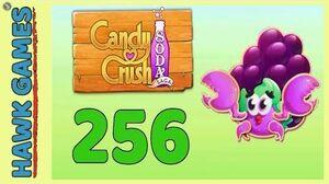 Candy Crush Soda Saga Level 256 (Jam mode) - 3 Stars Walkthrough, No Boosters