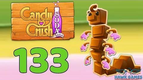 Candy Crush Soda Saga 🍾 Level 133 (Chocolate mode) - 3 Stars Walkthrough, No Boosters