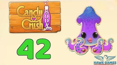 Candy Crush Soda Saga Level 42 (Bubble mode) - 3 Stars Walkthrough, No Boosters