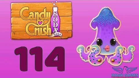 Candy Crush Soda Saga 🍾 Level 114 Hard (Soda mode) - 3 Stars Walkthrough, No Boosters