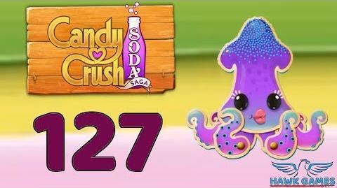 Candy Crush Soda Saga 🍾 Level 127 Hard (Bubble mode) - 3 Stars Walkthrough, No Boosters