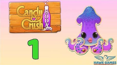 Candy Crush Soda - 3 Stars Walkthrough Level 1 (Soda mode)
