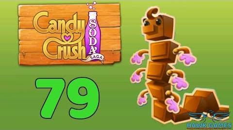 Candy Crush Soda Saga Level 79 (Chocolate mode) - 3 Stars Walkthrough, No Boosters