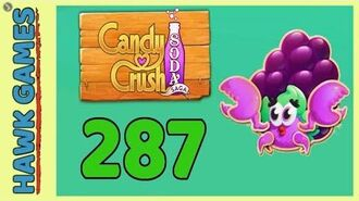 Candy Crush Soda Saga Level 287 (Jam mode) - 3 Stars Walkthrough, No Boosters
