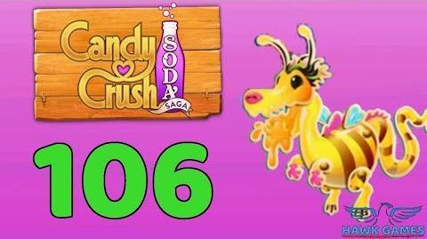 Candy Crush Soda Saga 🍾 Level 106 (Honey mode) - 3 Stars Walkthrough, No Boosters