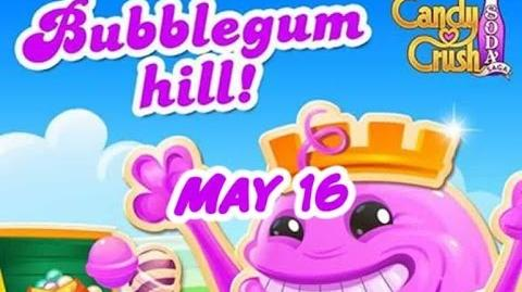Candy Crush Soda Saga - Bubblegum Hill - May 16