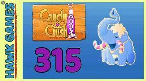 Candy Crush Soda Saga Level 315 Hard (Frosting mode) - 3 Stars Walkthrough, No Boosters