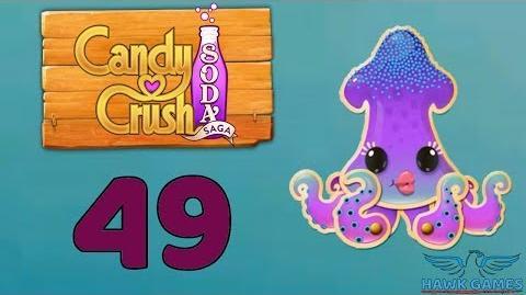 Candy Crush Soda Saga Level 49 Hard (Bubble mode) - 3 Stars Walkthrough, No Boosters