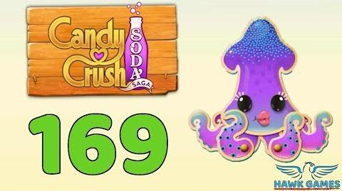 Candy Crush Soda Saga 🍾 Level 169 (Soda mode) - 3 Stars Walkthrough, No Boosters