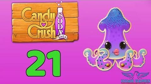 Candy Crush Soda Saga Level 21 (Soda mode) - 3 Stars Walkthrough, No Boosters