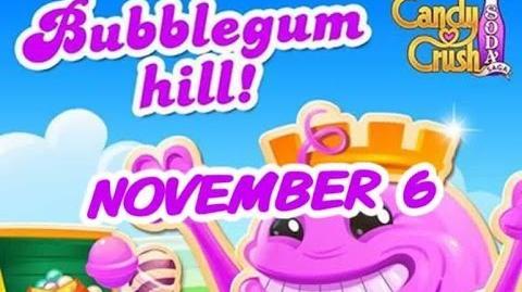 Candy Crush Soda Saga - Bubblegum Hill - November 6