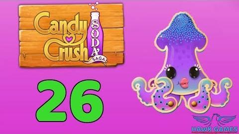 Candy Crush Soda Saga Level 26 (Bubble mode) - 3 Stars Walkthrough, No Boosters