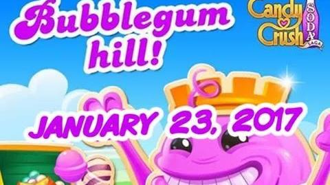 Candy Crush Soda Saga - Bubblegum Hill - January 23, 2017