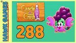 Candy Crush Soda Saga Level 288 (Jam mode) - 3 Stars Walkthrough, No Boosters