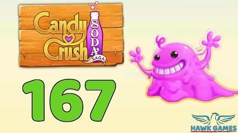 Candy Crush Soda Saga 🍾 Level 167 (Bubble Gum mode) - 3 Stars Walkthrough, No Boosters