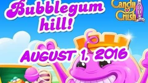 Candy Crush Soda Saga - Bubblegum Hill - August 1, 2016