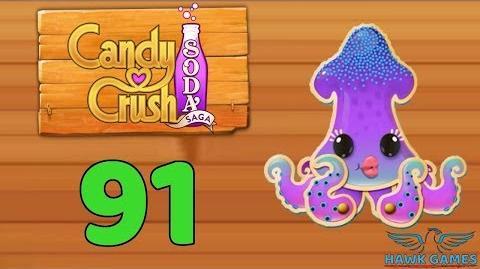 Candy Crush Soda Saga Level 91 (Bubble mode) - 3 Stars Walkthrough, No Boosters