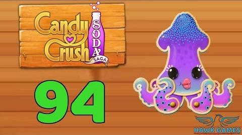 Candy Crush Soda Saga Level 94 (Bubble mode) - 3 Stars Walkthrough, No Boosters