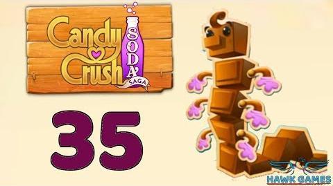 Candy Crush Soda Saga Level 35 Hard (Chocolate mode) - 3 Stars Walkthrough, No Boosters