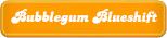 Bubblegum-Blueshift