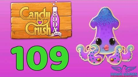 Candy Crush Soda Saga 🍾 Level 109 (Bubble mode) - 3 Stars Walkthrough, No Boosters