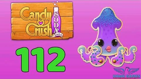 Candy Crush Soda Saga 🍾 Level 112 (Bubble mode) - 3 Stars Walkthrough, No Boosters