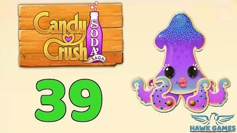 Candy Crush Soda Saga Level 39 (Soda mode) - 3 Stars Walkthrough, No Boosters