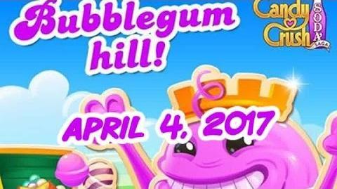 Candy Crush Soda Saga - Bubblegum Hill - April 3, 2017