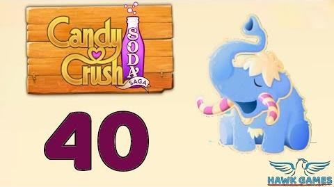 Candy Crush Soda Saga Level 40 Hard (Frosting mode) - 3 Stars Walkthrough, No Boosters