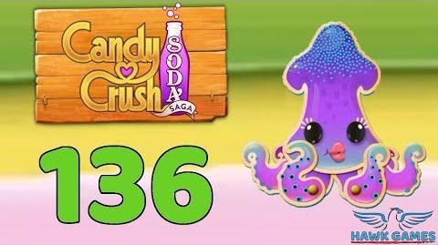 Candy Crush Soda Saga 🍾 Level 136 (Soda mode) - 3 Stars Walkthrough, No Boosters