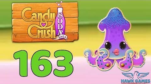 Candy Crush Soda Saga 🍾 Level 163 (Bubble mode) - 3 Stars Walkthrough, No Boosters