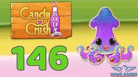 Candy Crush Soda Saga 🍾 Level 146 (Bubble mode) - 3 Stars Walkthrough, No Boosters