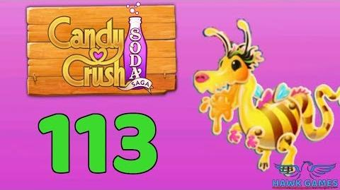 Candy Crush Soda Saga 🍾 Level 113 (Honey mode) - 3 Stars Walkthrough, No Boosters