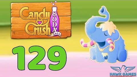 Candy Crush Soda Saga 🍾 Level 129 (Frosting mode) - 3 Stars Walkthrough, No Boosters