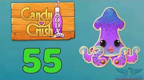 Candy Crush Soda Saga Level 55 (Bubble mode) - 3 Stars Walkthrough, No Boosters