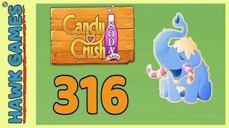 Candy Crush Soda Saga Level 316 (Frosting mode) - 3 Stars Walkthrough, No Boosters