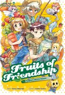 Fruits of Friendship: Nutrition